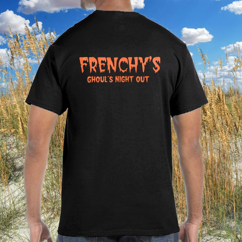 Frenchys Ghouls Night Out [back print model]