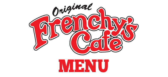 Menu Header Image for FRENCHYS ORIGINAL CAFE