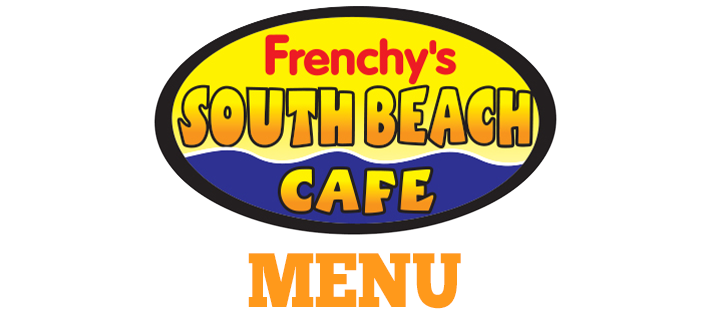 Menu Header Image for FRENCHYS SOUTH BEACH CAFE