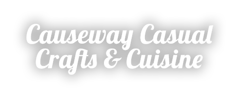 Causeway Casual Crafts and Cuisine title slide