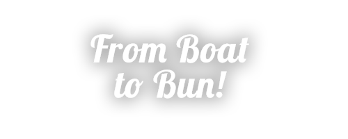From Boat to Bun!