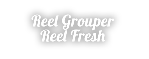 Reel Grouper, Reel Fresh slogan